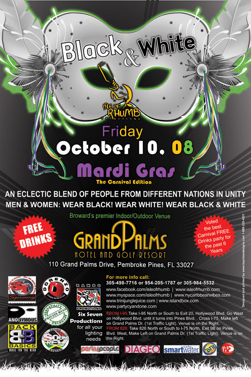 Black and White Mardi Gras (view flyer), where by ladies wear their sexiest,