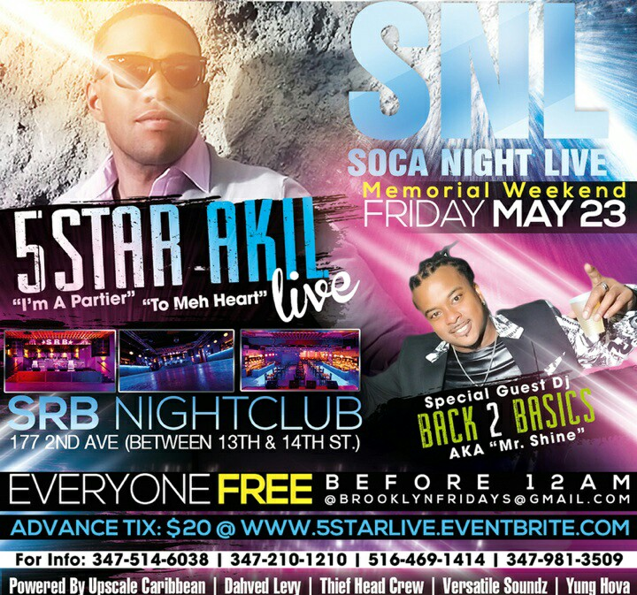 Brooklyn Fridays featuring 5 Star Akil Live