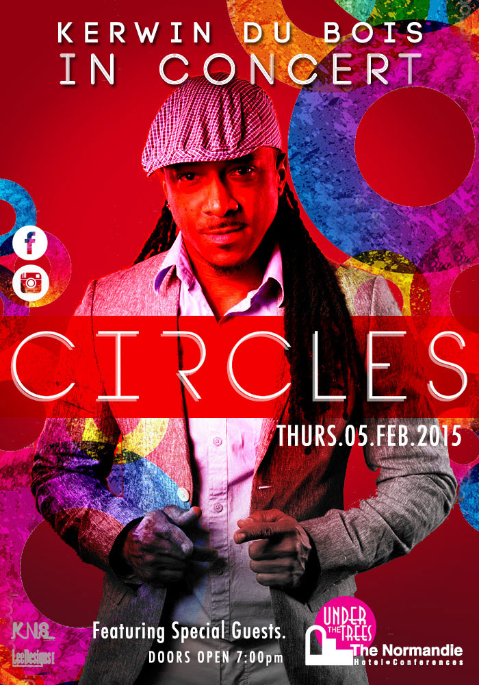 Circles - Kerwin Dubois in Concert