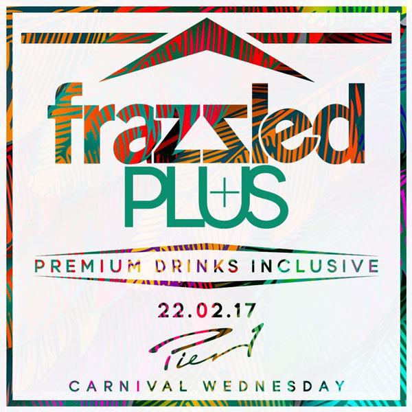 Frazzled + Drinks Inclusive