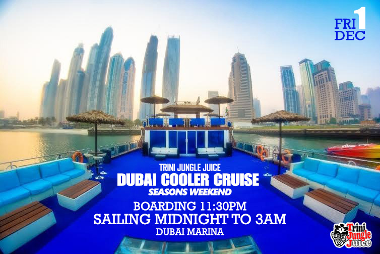 Trini Jungle Juice Dubai Cooler Cruise 2017