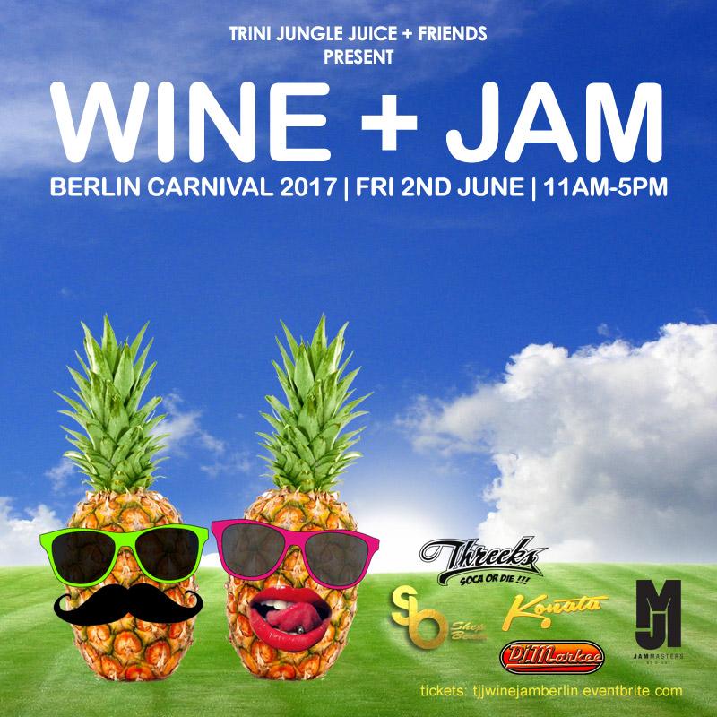 Trini Jungle Juice: WINE + JAM (Berlin Carnival 2017)