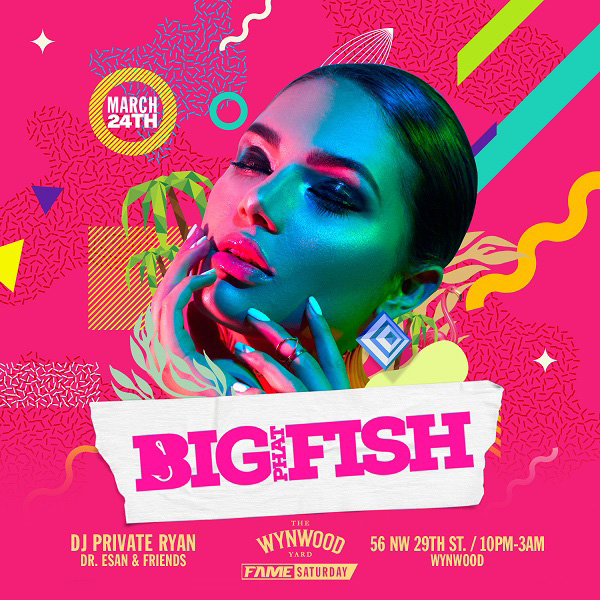 Fame Saturday Big Phat Fish