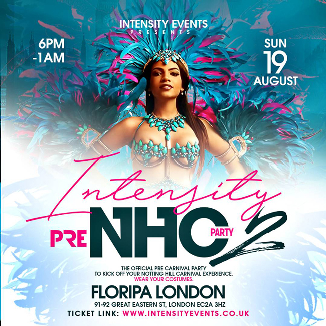 Intensity Pre Notting Hill Carnival Party 2