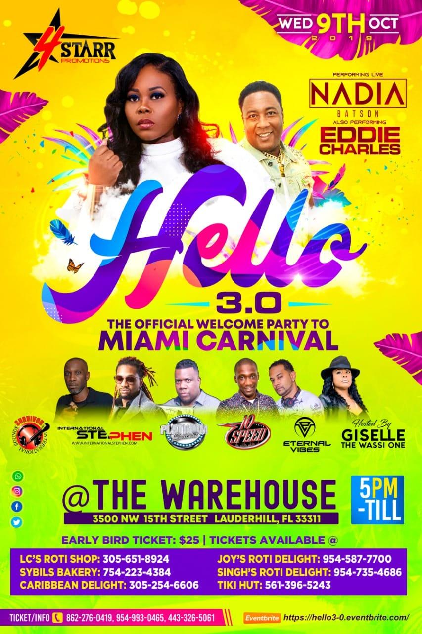 Hello 3.0 | The Miami Carnival Edition