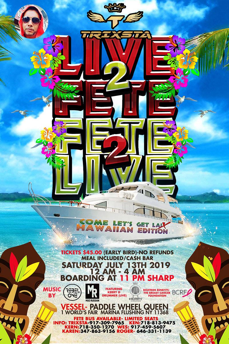 Live 2 Fete - Fete 2 Live Boatride