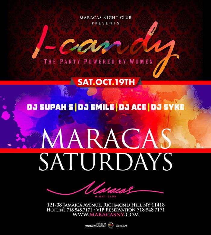 Maracas Saturdays I-Candy