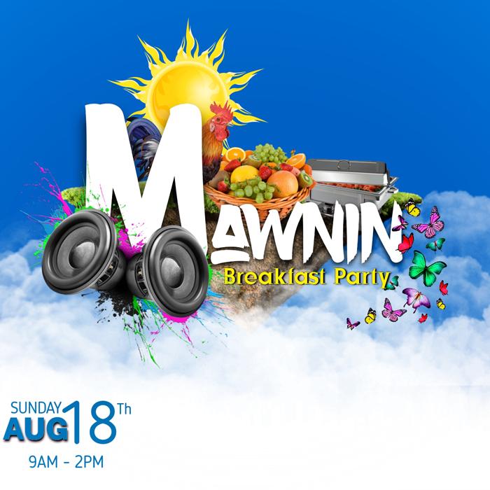 Mawnin – Breakfast Party
