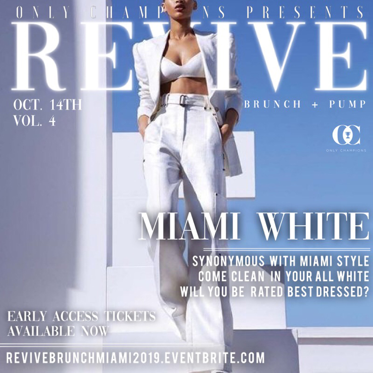 Revive Brunch + Pump : Miami White 2019