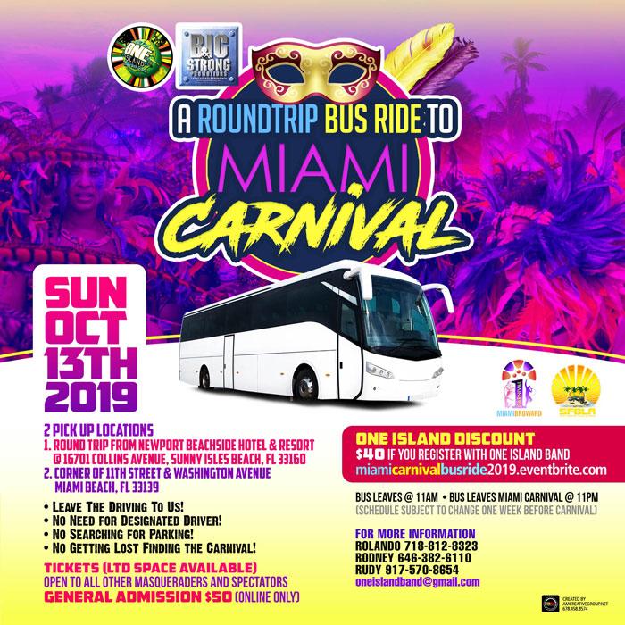 Round Trip Bus Ride to Miami Carnival