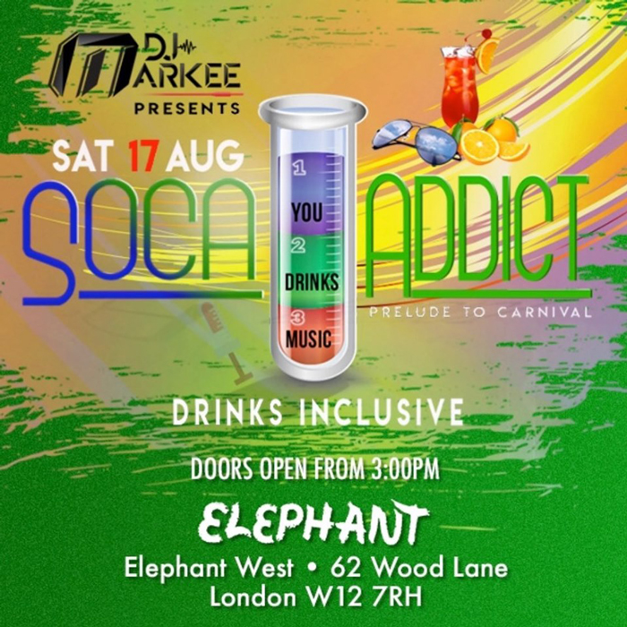 Soca Addict London - Drinks Inclusive!