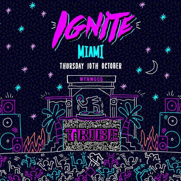 TRIBE Ignite Miami