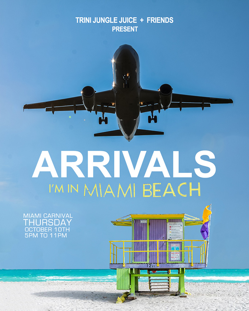 Trini Jungle Juice ARRIVALS Miami 2019