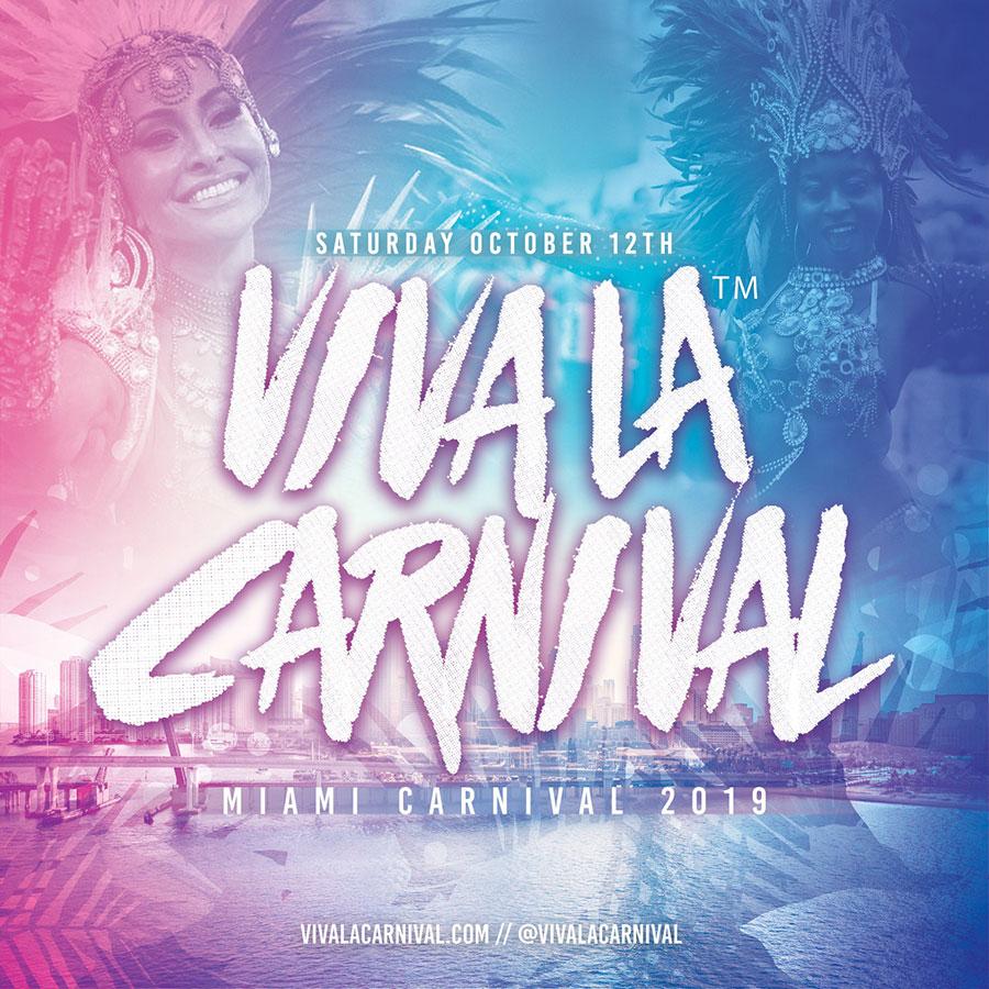 Viva La Carnival (Miami Carnival 2019)