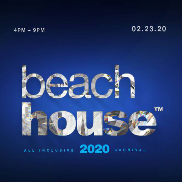 Beach House 2020: All Inclusive
