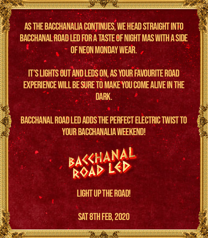 Bacchanal Road LED
