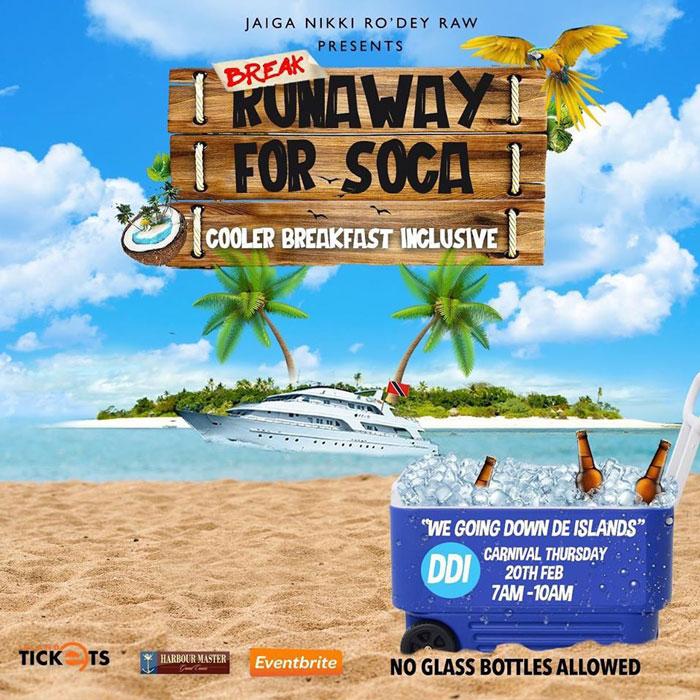 Runaway For Soca - Cooler Breakfast Inclusive