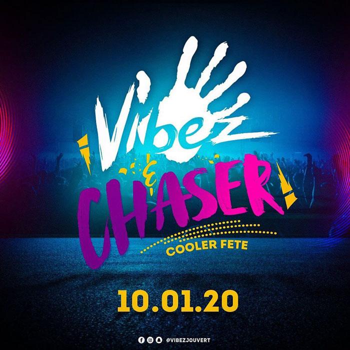 Vibez & Chaser Cooler Fete