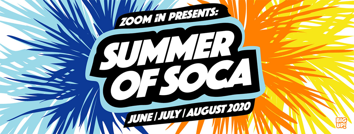 ZOOM iN - Summer of Soca