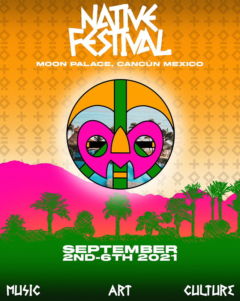 "Native Festival 2021 ""Cancun Mexico"""