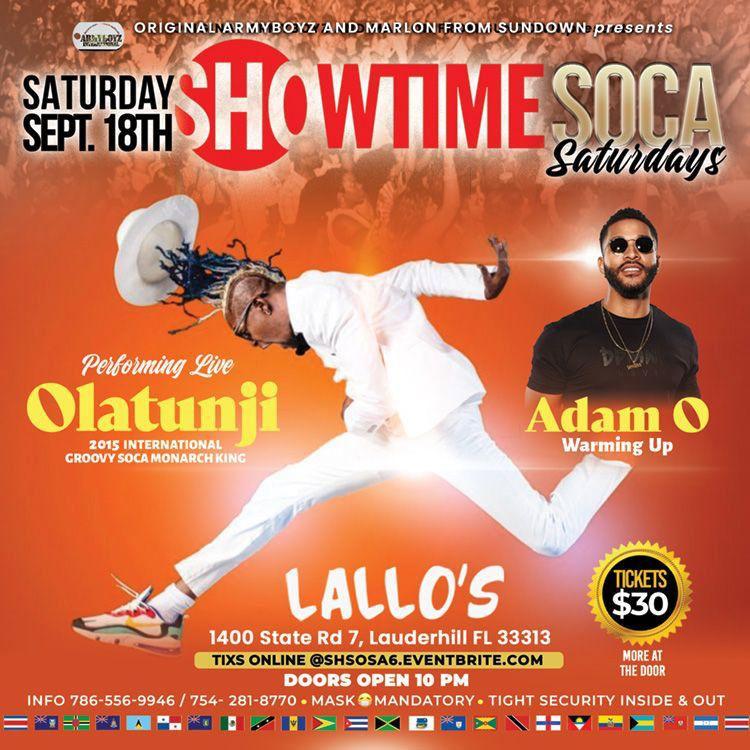 Showtime Soca Saturdays ft. Olatunji and Adam O