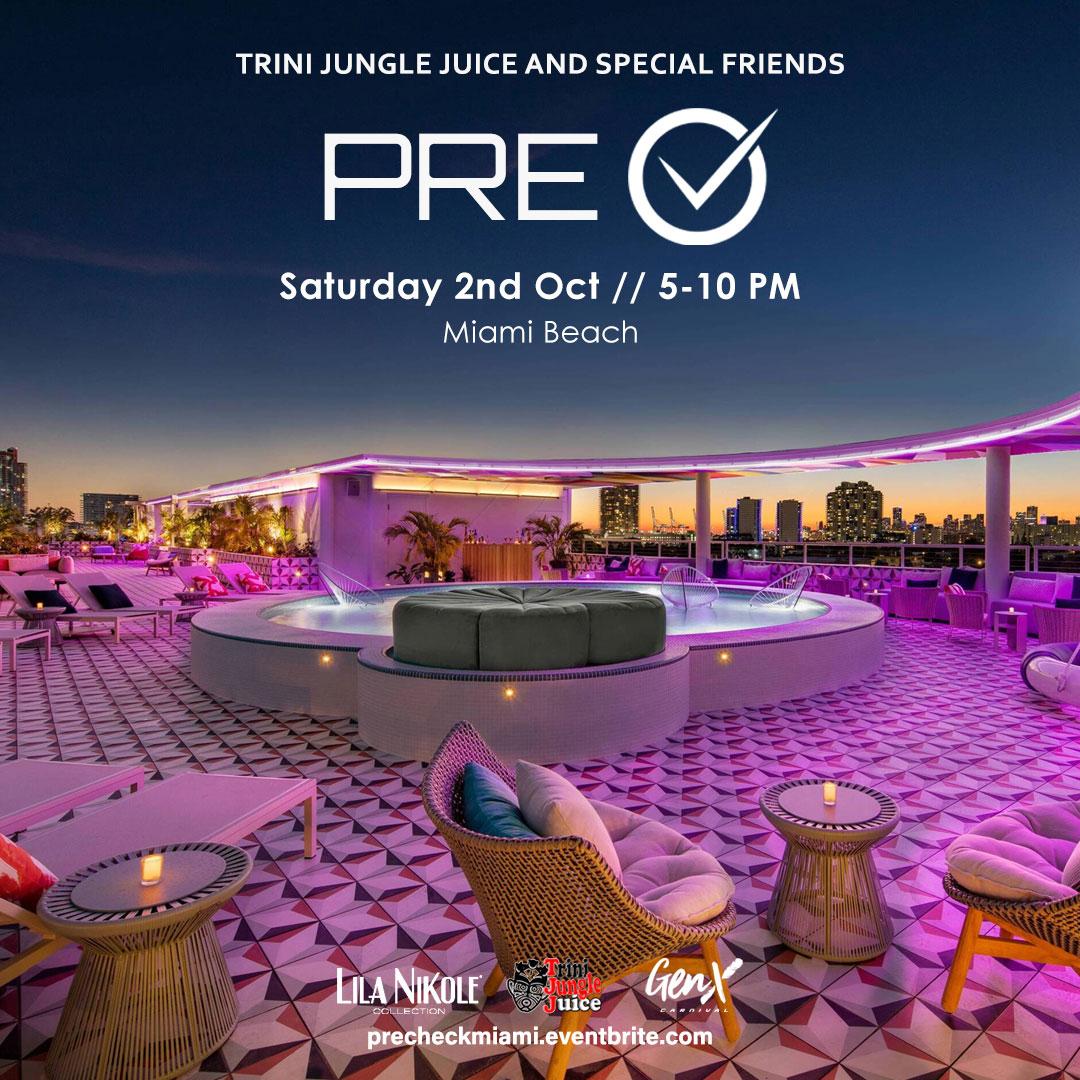 Trini Jungle Juice PRE-CHECK Miami