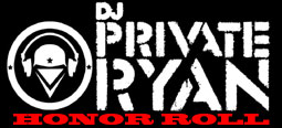 DJ Private Ryan Honor Roll