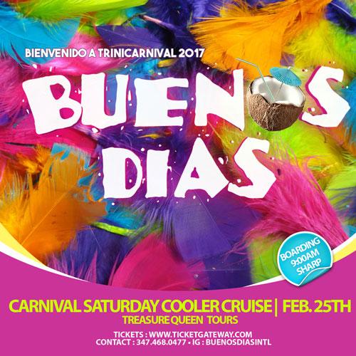 Buenos Dias Trinidad Carnival Cooler Cruise