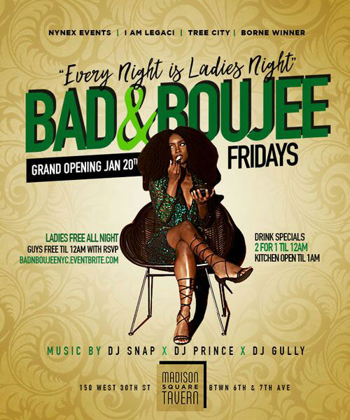 Bad and Boujee Fridays at MST Ladies Free ALL NIGHT with RSVP