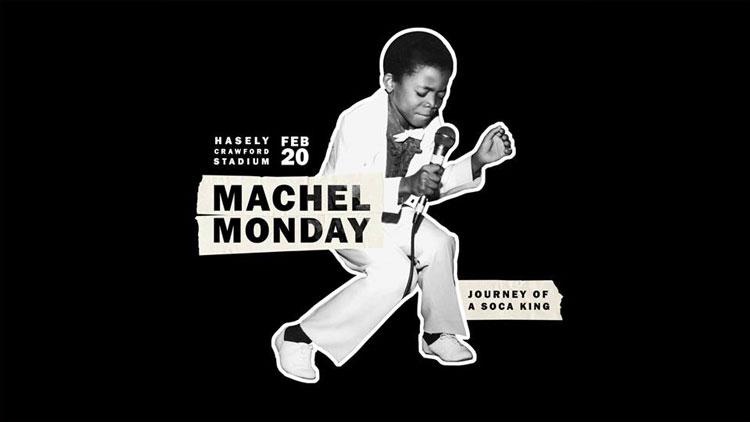 Machel Monday - Journey Of A Soca King