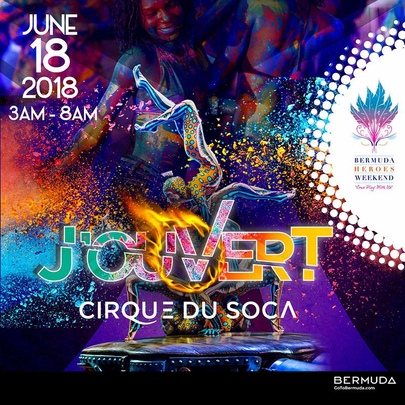 Bermuda Heroes Weekend 2018 - Cirque Du Soca J