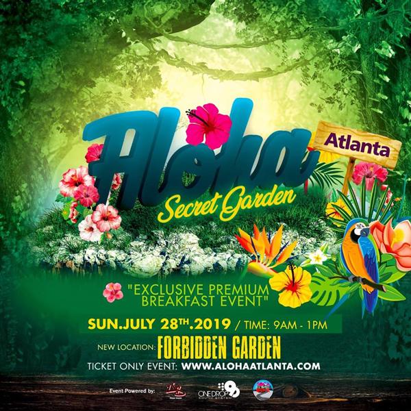 """Aloha Atlanta """"Secret Garden"""""""
