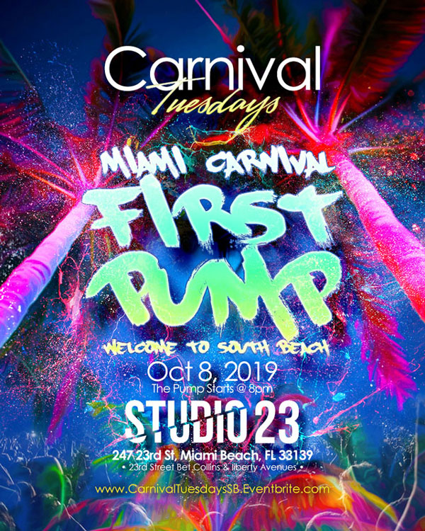 Carnival Tuesdays - Miami Carnival 1st Pump