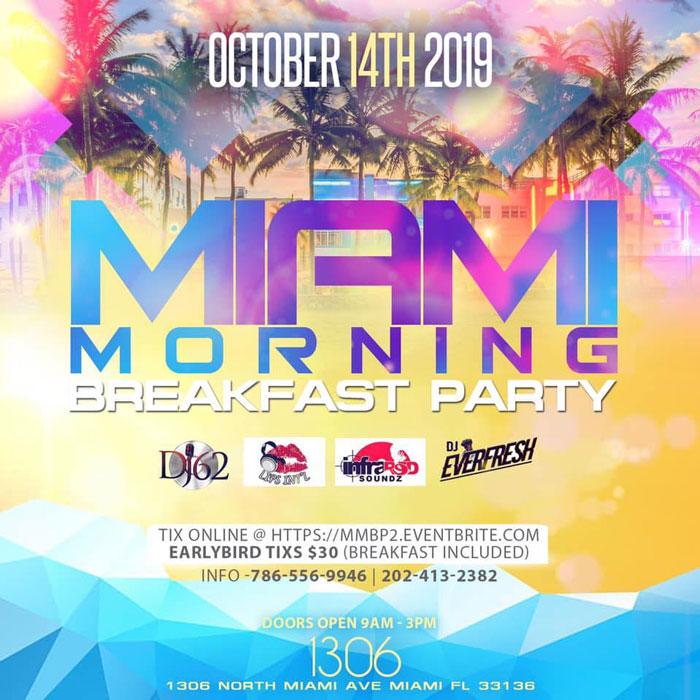 Miami Morning Breakfast Party