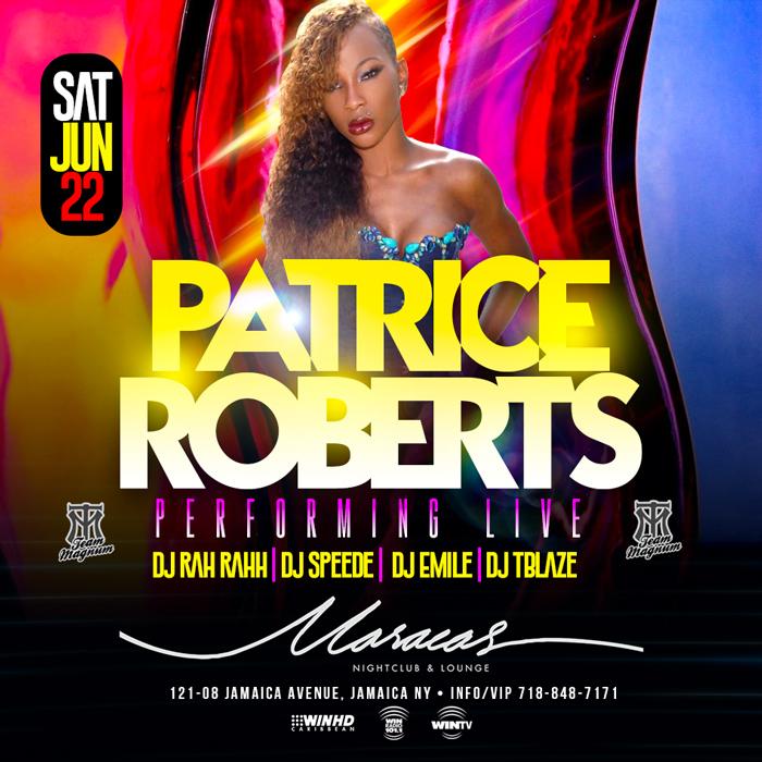 Patrice Roberts Performing LIVE