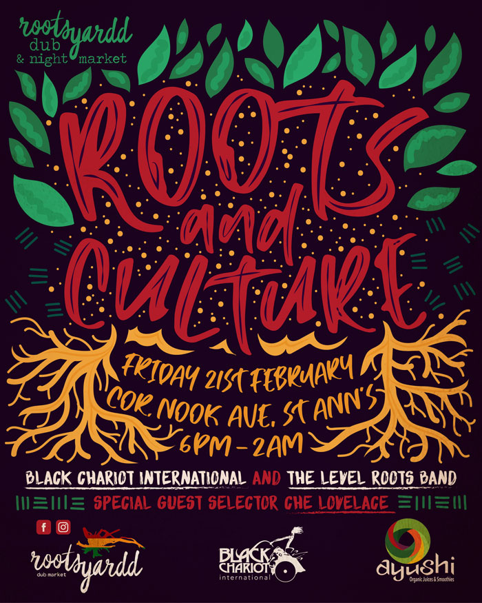 Rootsyardd Dub & Night Market - Roots & Culture