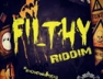 You Feel You Bad (Filthy Riddim)