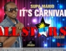 It's Carnival (All Stars Riddim)