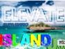 Elevate (Island Jam Riddim)