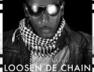 Loosen De Chain