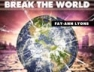 Break The World