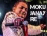 Moku Janay Re