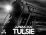 Conductor Tulsie