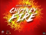 Chutney Fire
