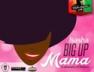 Big Up Mama