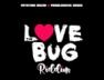 For Forever (Love Bug Riddim)
