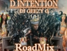 D Intention (DJ Geezy G Road Mix)