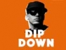 Dip Down