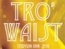 Tro Waist