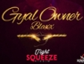 Gyal Owner (Tight Squeeze Riddim)